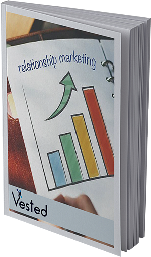 Relationship Marketing Guide | Vested Marketing