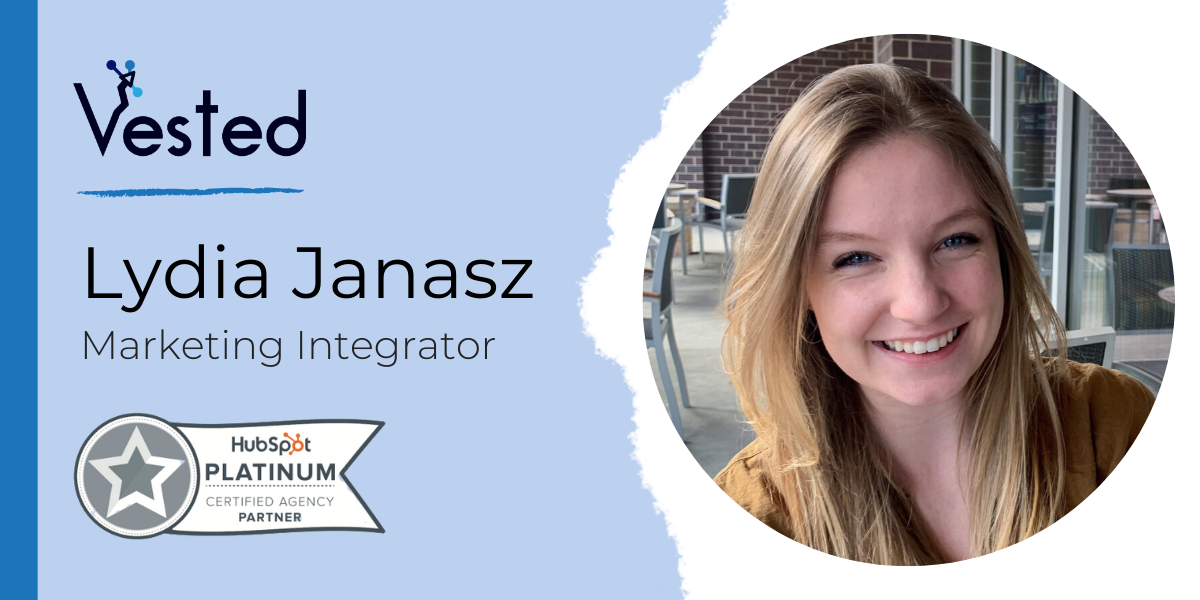 Meet Lydia Janasz: Vested's Newest Team Member | Vested Marketing
